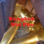 【タイ情報】バンコクにあるワット・ポーで長さ46mの巨大な涅槃仏を見よう! #AmazingThailand #LoveThailand