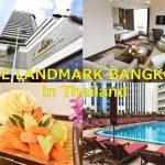 【タイ情報】バンコクにあるTHE LANDMARK BANGKOKは何度でも宿泊したくなる贅沢な気分が味わえるホテル #AmazingThailand #LoveThailand